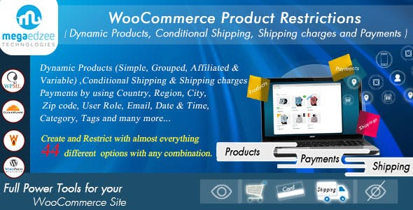 WooCommerce Product Restrictions | Dynamic Products, Conditional Shipping, Charges and Payments