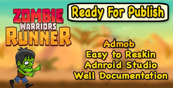 Zombies Warrior Runner - Endless Run - Android Studio - Ready to Publish