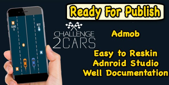 2 Car Challenge - Endless Run Game - Android Studio Project - Ready For Publish
