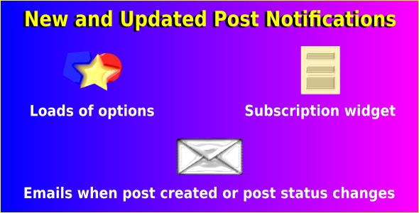 New and Updated Post Notifications - CodeCanyon Item for Sale