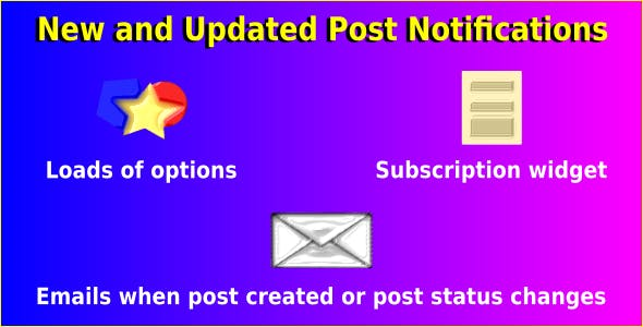 New and Updated Post Notifications