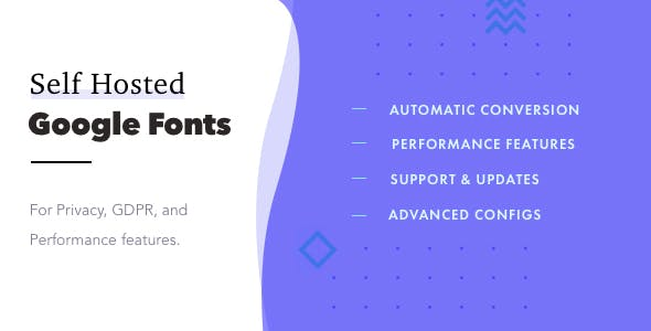 Self-Hosted Google Fonts Pro