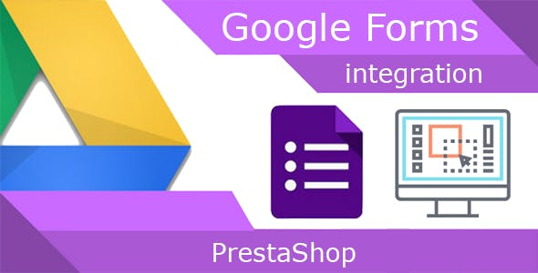 Google Forms integration to PrestaShop