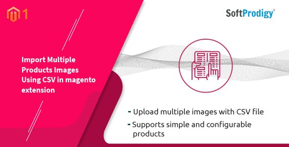 Import Multiple Products Images Using CSV in Magento Extension