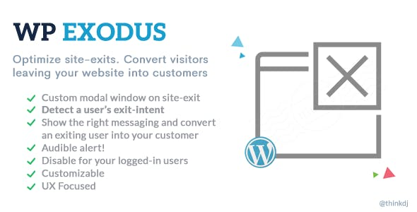 WP Exodus: Marketing Messages Popup When Visitors Try to Leave Your Site