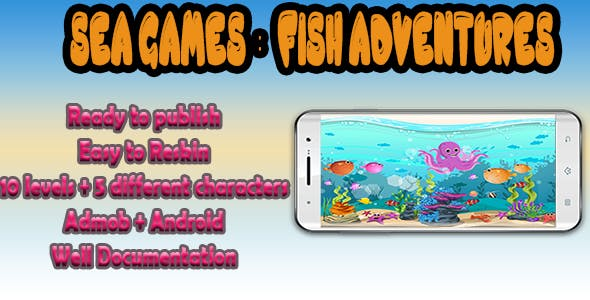 Fish Adventure - Summer Game - Android Studio + Eclipse +Admob (10 worlds + 5 characters)