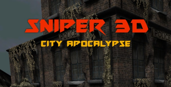 Sniper 3D: City Apocalypse (Unity3D game + Admob Ads) by
