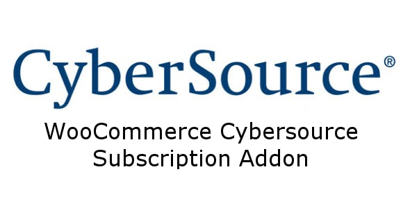 WooCommerce Cybersource Subscriptions Addon