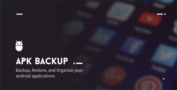 APK Backup 2.2 - CodeCanyon Item for Sale