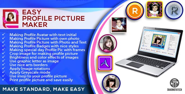 Easy Profile Picture Maker - Make Standard, Make Easy