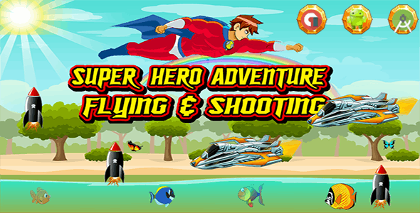 Super Hero Adventure - Admob Banner & Interstitial (Android Studio Project )