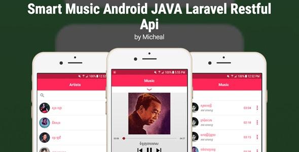 Smart Music Android JAVA Laravel Restful Api by lyheangibell