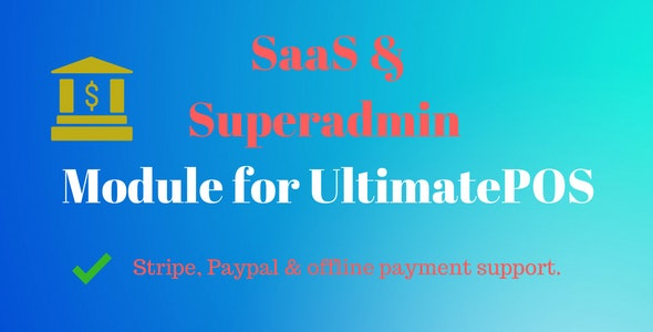 SaaS & Superadmin Module for UltimatePOS - Advance - CodeCanyon Item for Sale
