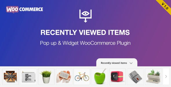 WooCommerce Product History and WooCommerce Recently Viewed