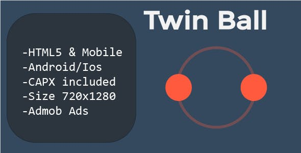 Twin Ball (HTML5 + Mobile Version) Construct 2