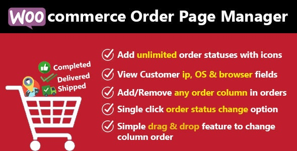 Woocommerce Custom Order Statuses and Order Page Manager - CodeCanyon Item for Sale