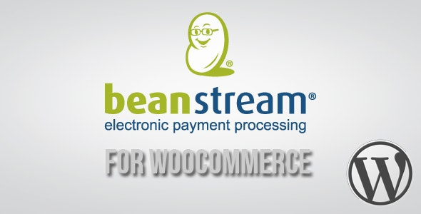 Beanstream API Payment Gateway for WooCommerce - CodeCanyon Item for Sale