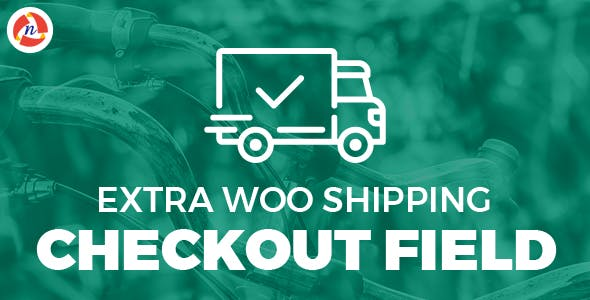 Extra Woo Shipping Checkout Field