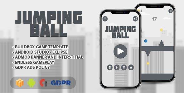 Jumping Ball - Android Studio With GDPR And API 27 + Eclipse + Buildbox