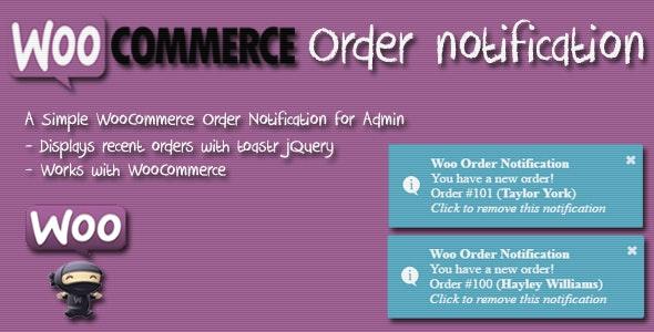 Woo Order Notification (WordPress Plugin)