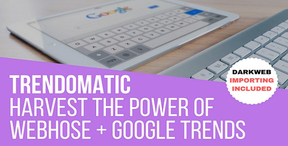Trendomatic - WebHose + Google Trends Post Generator Plugin for WordPress - CodeCanyon Item for Sale