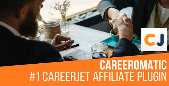Careeromatic CareerJet Affiliate Job Post Generator Plugin for WordPress