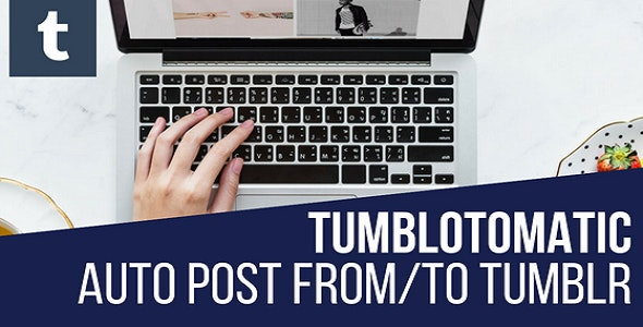 Tumblomatic Automatic Post Generator and Tumblr Auto Poster Plugin for WordPress - CodeCanyon Item for Sale