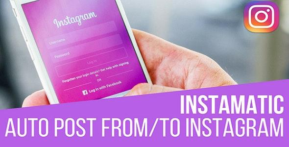 Instamatic Automatic Post Generator and Instagram Auto Poster Plugin