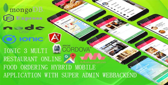 Multi Restaurant Mobile App /IONIC 3 + MONGODB/ with MEAN Super Admin Webbackend /ANGULAR6, EXPRESS/