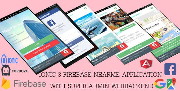 NEARME /Ionic 3 Firebase/ application with Super Admin Webbackend