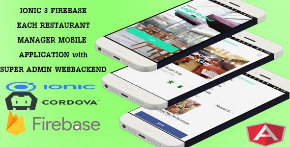 EACH RESTAURANTS MANAGER /IONIC 3 FIREBASE/ MOBILE APP AND WEBBACKEND/ - CodeCanyon Item for Sale