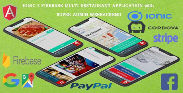 Multi Restaurants IONIC 3 + FIREBASE App / WITH SUPER ADMIN BACKEND/