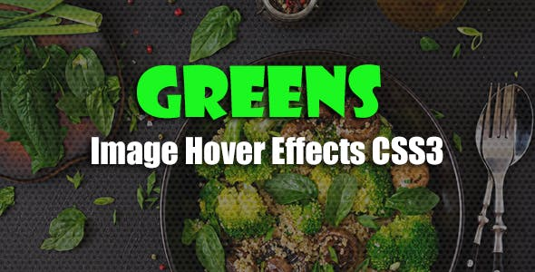 greens - CSS3 Image Hover Effects