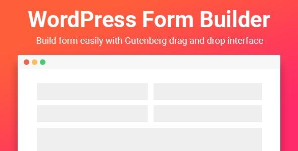 Gutenberg Form Builder - CodeCanyon Item for Sale