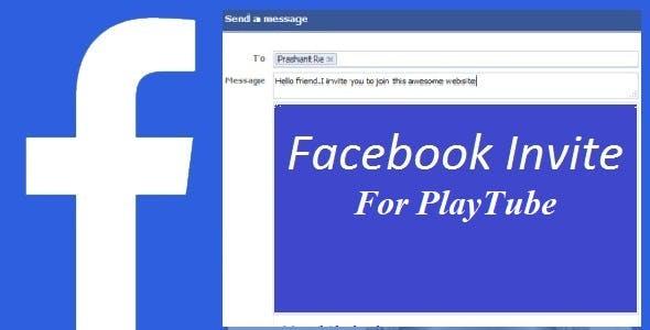 Facebook Invite For Playtube