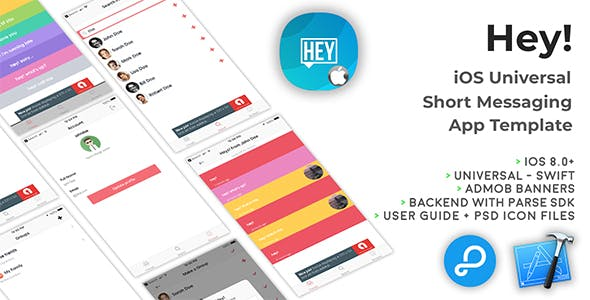 Hey! | iOS Universal Short Messaging App Template (Swift)
