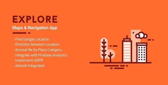 Explore - Maps & Navigation App 2.1 - CodeCanyon Item for Sale