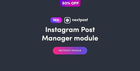 Post Manager Module for Nextpost Instagram