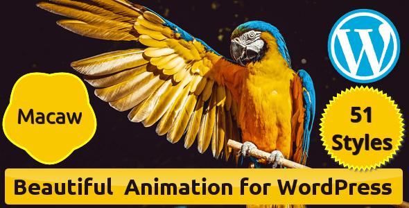 Macaw - Beautiful Animation for WordPress