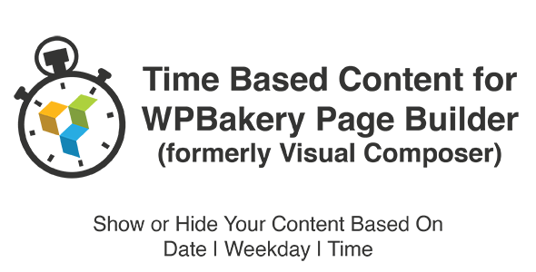 Time Based Content For WPBakery Page Builder - CodeCanyon Item for Sale