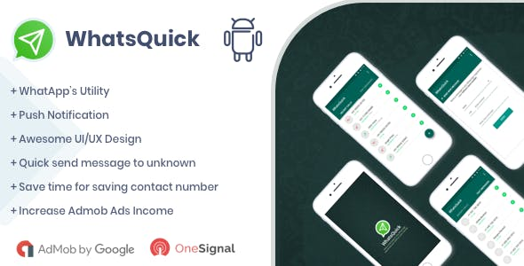 WhatsQuick - Send Message without Saving Number Android Native App with Admob and Push Notification