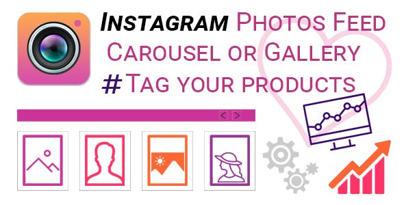 Instagram Photos Feed Carousel or Gallery. Tag your products.
