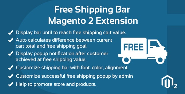 Free Shipping Bar Magento 2 Extension - CodeCanyon Item for Sale