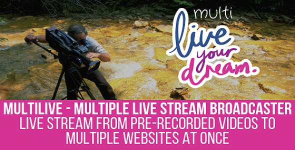MultiLive - Multiple Live Stream Broadcaster Plugin for WordPress