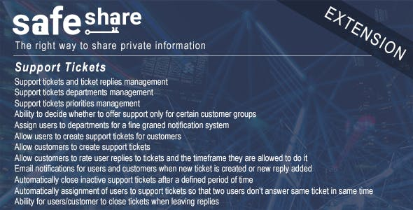 Support tickets system for SafeShare