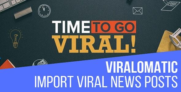 Viralomatic - Viral News Post Generator Plugin for WordPress - CodeCanyon Item for Sale