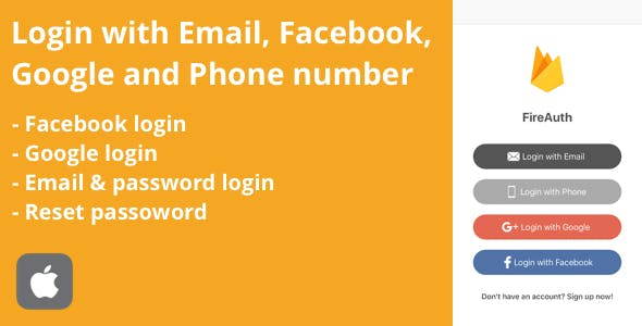 FireAuth - Sign in and Sign up with Email, Facebook and Google iOS Utility Tool