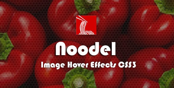 Noodels - CSS3 Image Hover Effects