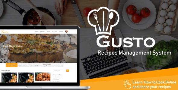 Gusto - Recipes Management System by marwaelmanawy | CodeCanyon