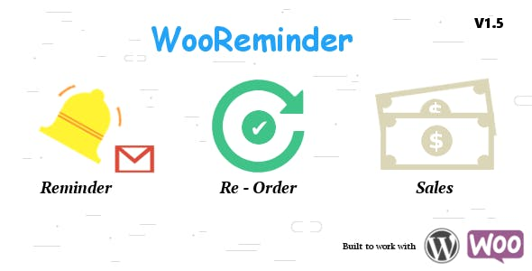 WooReminder - Product Reorder Reminder plugin for WooCommerce